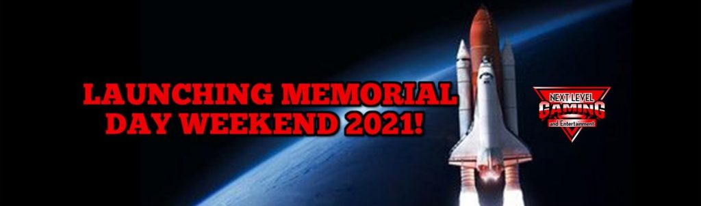 Next Level Gaming Memorial Day Launch 2021