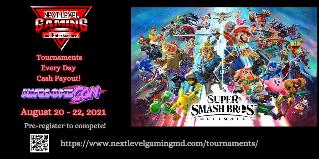 AwesomeCon Super Smash Bros Ultimate Tournaments by Next Level Gaming, August 20